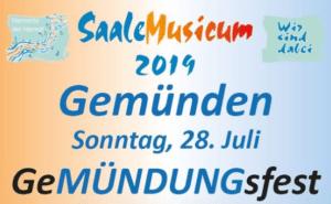 Plakat Gemündungsfest SaaleMusicum am 28.07.2019 in Gemünden am Main
